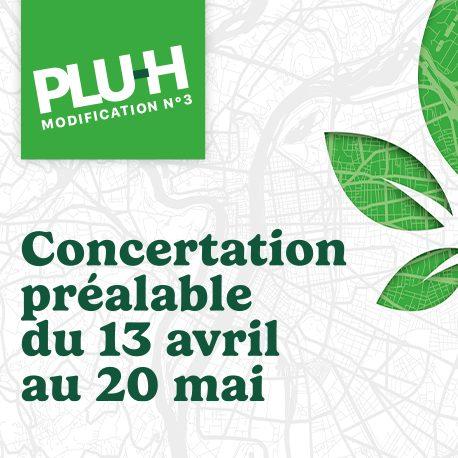 Concertation publique – Modification n°3 du PLU-H
